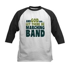 Let There Be Marching Band Tee