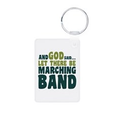 Let There Be Marching Band Keychains