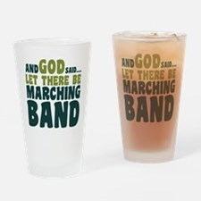Let There Be Marching Band Drinking Glass