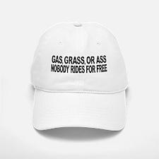 Gas, Grass, or Ass Baseball Baseball Cap