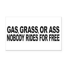 Gas, Grass, or Ass Rectangle Car Magnet