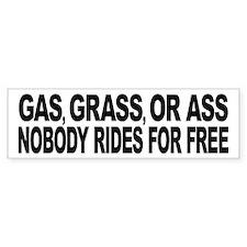 Gas, Grass, or Ass Sticker (Bumper)