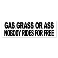 Gas, Grass, or Ass Car Sticker