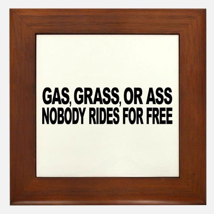 Gas, Grass, or Ass Framed Tile