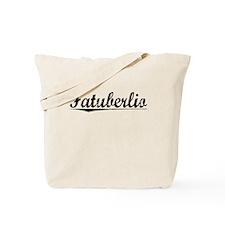 Fatuberlio, Aged, Tote Bag