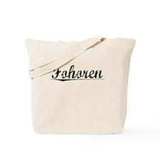 Fohoren, Aged, Tote Bag