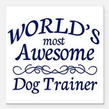 "Dog Trainer Square Car Magnet 3"" x 3"""