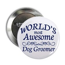 "Dog Groomer 2.25"" Button"