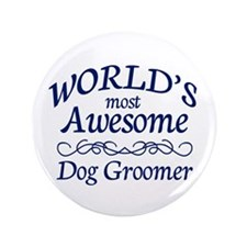 "Dog Groomer 3.5"" Button (100 pack)"