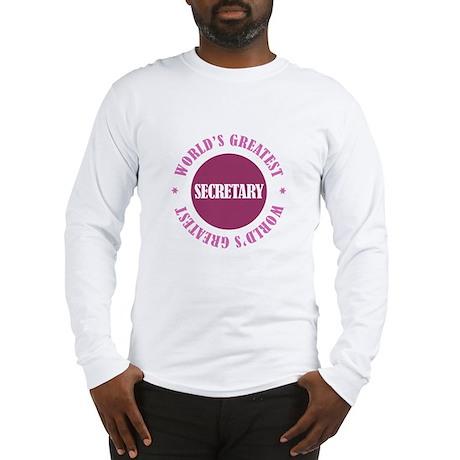 World's Greatest Secretary Long Sleeve T-Shirt