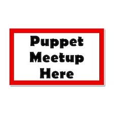Puppet Meetup Here Car Magnet 20 x 12