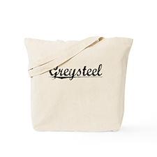 Greysteel, Aged, Tote Bag