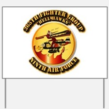 AAC - 365th FG - 9th AF - Hell Hawks Yard Sign