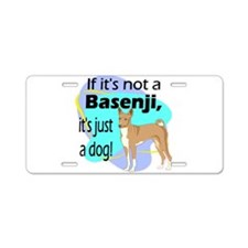 basenji just a dog new.png Aluminum License Plate