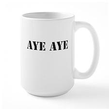 Aye aye Mug