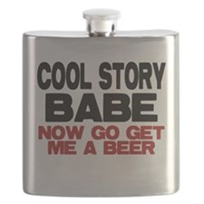 Cool Story Babe now get me a Beer Flask