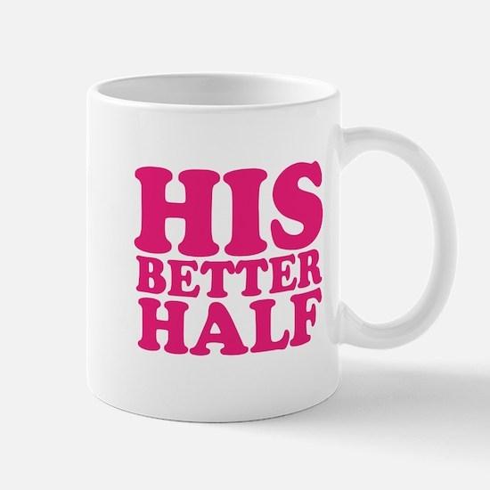 his better half Mug