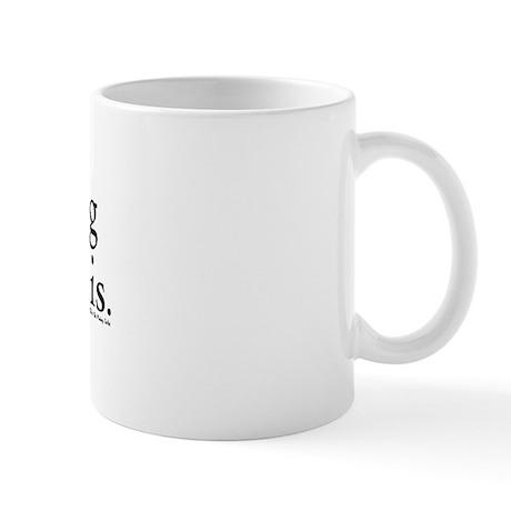 Billables - I'm billing you for this - Mug