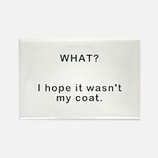 My Coat Rectangle Magnet