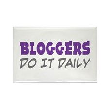 Bloggers Do It Daily Rectangle Magnet