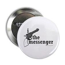 Kill the Messenger - Button