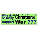 So Many Christians War Bumper Sticker
