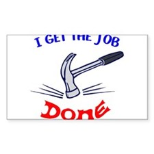 I get the job done Decal
