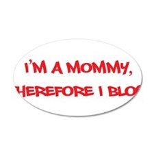 Im a Mommy, Therefore I blog - Mommy Blog Red 20x1