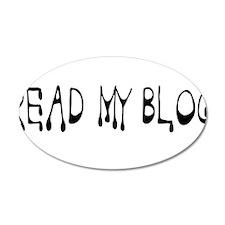 Read My Blog - Drip - Daddy Blog Wall Decal