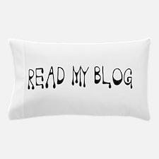 Read My Blog - Drip - Daddy Blog Pillow Case