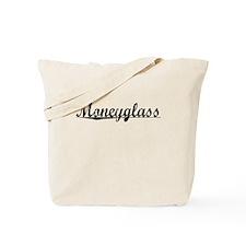 Moneyglass, Aged, Tote Bag
