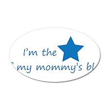 Im the star of my mommys blog - blue - mommy blog