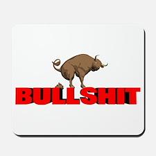 Bullshit Mousepad