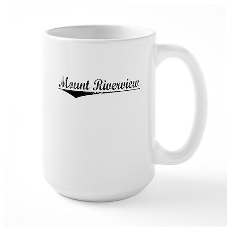Mount Riverview, Aged, Large Mug