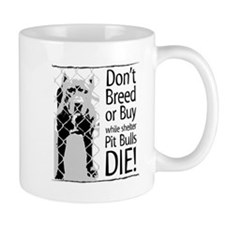 Pit Bulls: Don't Breed Mug