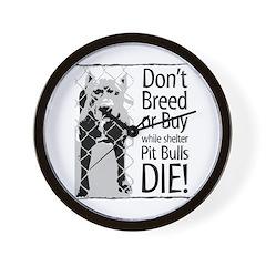 Pit Bulls: Don't Breed Wall Clock