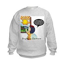 Bugville Critters: Daylight Savings What? Sweatshirt
