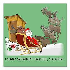 Schmidt House Cartoon Christmas Square Car Magnet