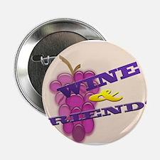 """Wine & Friends 2.25"""" Button"""