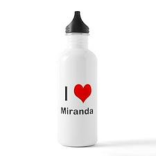 I love Miranda Water Bottle