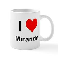 I love Miranda Mug