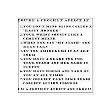 """Crochet Addict Square Sticker 3"""" x 3"""""""