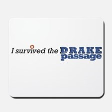 I survived the Drake Passage Mousepad