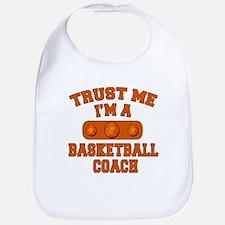Trust Me Im a Basketball Coach Bib