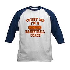 Trust Me Im a Basketball Coach Tee