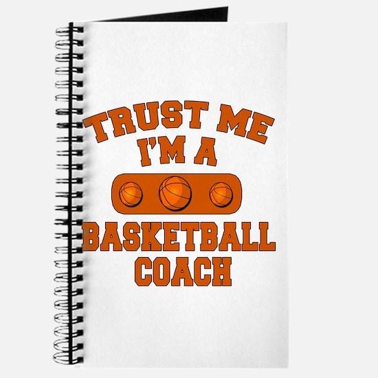 Trust Me Im a Basketball Coach Journal