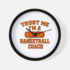 Trust Me Im a Basketball Coach Wall Clock
