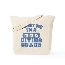Trust Me I'm a Diving Coach Tote Bag