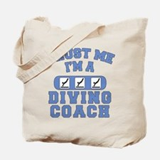 Trust Me I'm a Diving Coach Tote Bag