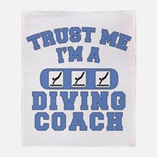 Trust Me I'm a Diving Coach Throw Blanket